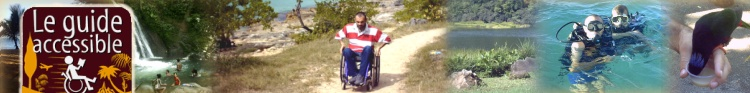 Guide Accessible : La Guadeloupe accessible aux personnes handicapées
